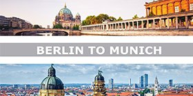 Berlin to Munich