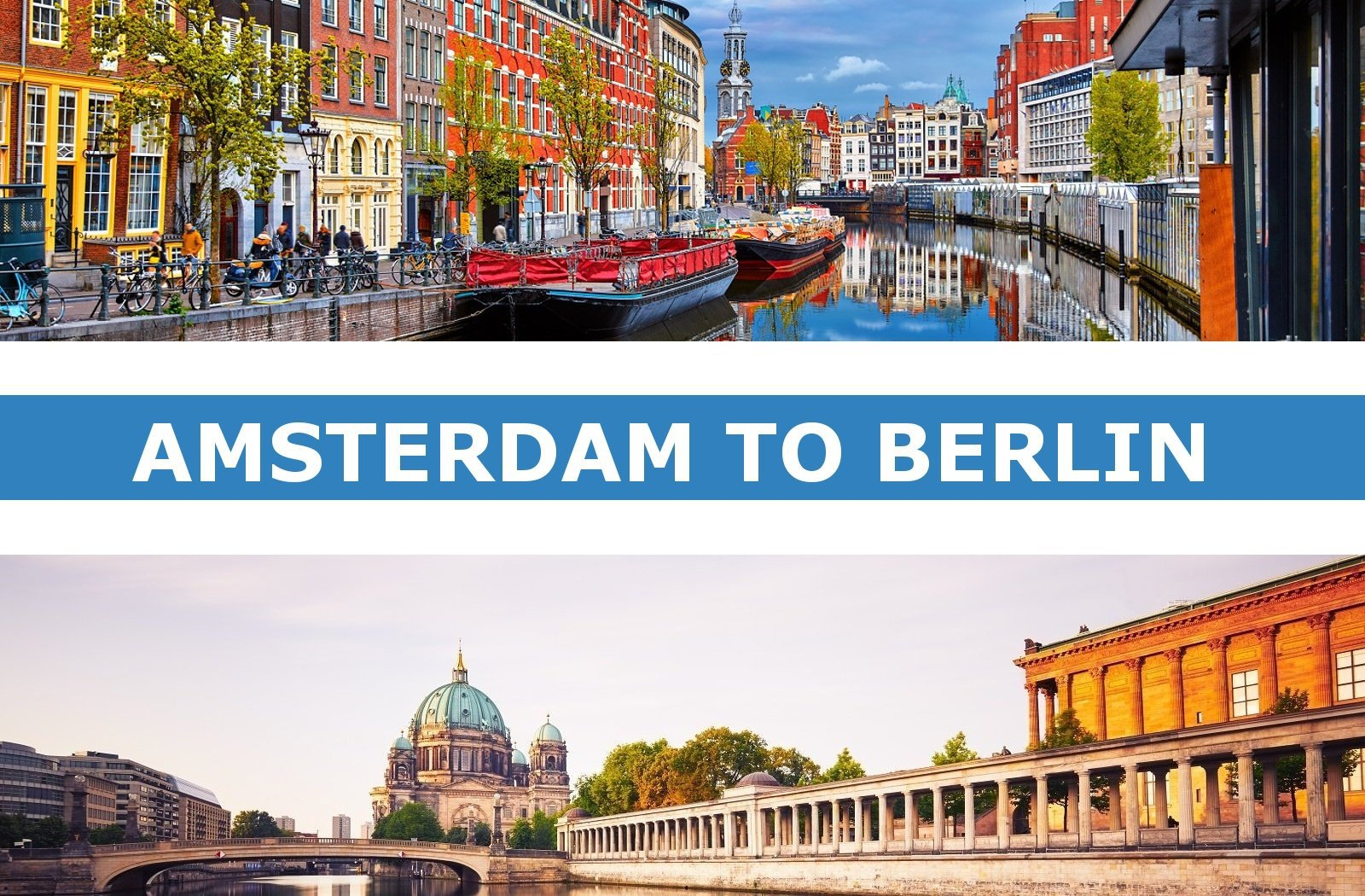 Transfer from Amsterdam to Berlin