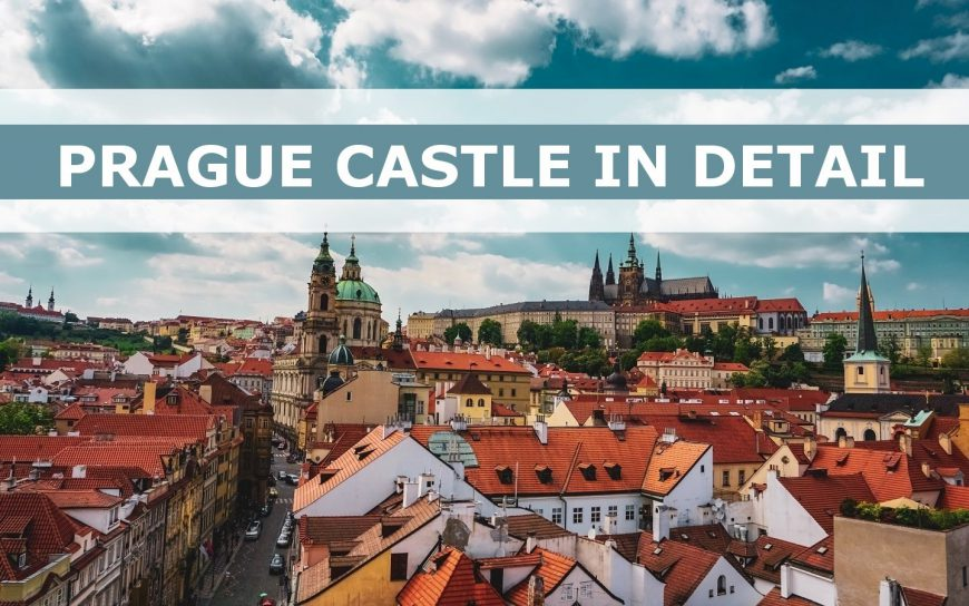 Everything you need to know about the Prague Castle
