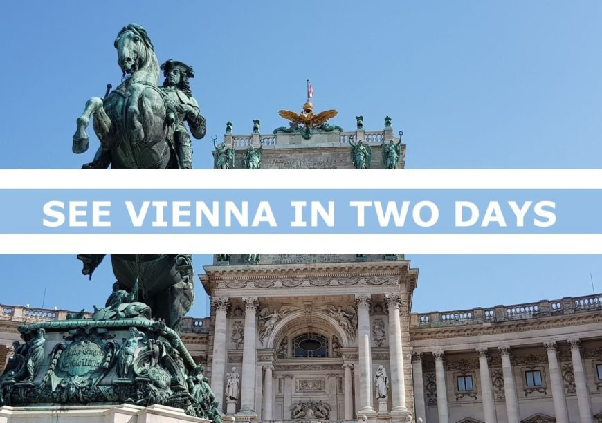 See the most of Vienna in only two days